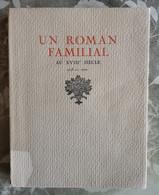 Un Roman Familial Au XVIIIè Siècle 1713-1721, C.-A. D'Ursel & E.-E. De Salm, - Belgien