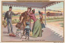 "Chromo ""Liebig"" Train -Gare -Voyageurs / Qui Trop Embrasse ... - Liebig"