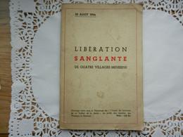 ROBERT ESPAGNE BEUREY COUVONGES MOGNEVILLE  LIBERATION SANGLANTE 1944 WW2 - Oorlog 1939-45
