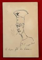CPA Illustrée à La Main CARICATURE Fils Du KAISER - GUILLAUME HOHENZOLLERN Dessin Du MEGALOMANE MICROCEPHALE HANSI - Guerra 1914-18