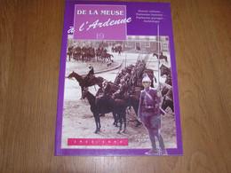 DE LA MEUSE A L ARDENNE N° 19 Régionalisme Bouillon Meuse Gautier Croix D'Occis Ave Et Auffe Lenzen Guerre 14 18 Bertrix - België