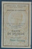 Haute Garonne - Carte De Délégué - Elections Au Conseil De La République  1948 - Ohne Zuordnung