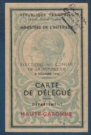 Haute Garonne - Carte De Délégué - Elections Au Conseil De La République  1946 - Ohne Zuordnung