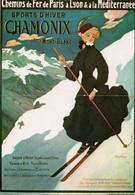 Reproduction D' Affiche Ancienne - Chemins De Fer PARIS, LYON, MEDITERRANEE - CHAMONIX - Chamonix-Mont-Blanc