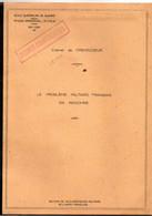 GUERRE INDOCHINE/VIETNAM . 1951/52 . LE PROBLEME MILITAIRE FRANCAIS EN INDOCHINE . 27 PAGES AVEC 3 CARTES - Documents