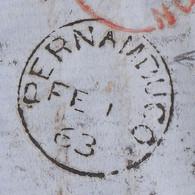 LETTRE BRESIL. 11 FEVR 1863. PERNAMBUCO POUR PARIS. GB 1,60Fr. LONG TEXTE EN FRANCAIS. AÏE LES MOUSTIQUES... - Briefe U. Dokumente