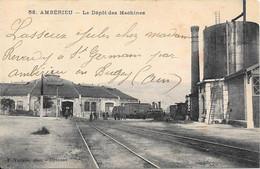 AMBÉRIEUX - Le Dépôt Des Machines (1923) - Otros Municipios
