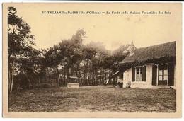 ILE D'OLERON St-Trojan-les-Bains  La   Forêt Et La Maison Forestière Des Bris Ed. Muro - Ile D'Oléron