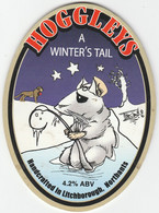 HOGGLEYS BREWERY   (LITCHBOROUGH, ENGLAND) - A WINTER'S TALE - PUMP CLIP FRONT - Uithangborden