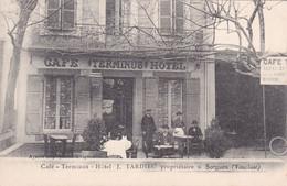 SORGUES Café Terminus J TARDIEU Propriétaire - Sorgues