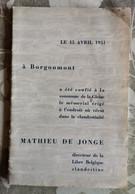 Le 15 Avril 1951 à Borgoumont A été Confié à...de La Gleize Le Mémorial... Dans La Clandestinité Mathieu De Jonge - België