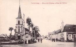 03 -  SAINT LOUP Place De L' Eglise Et Rue De L' Allier - Autres Communes