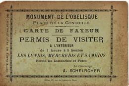 Canular : Rarissime PERMIS De VISITER à L'intérieur Le Monument De L'obélisque LOUXOR Place De La Concorde Paris - Eintrittskarten