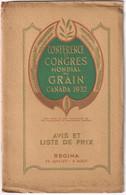 Conférence Et Congrès Mondial Du Grain - Regina, Canada 1932 - 40 Pages - Size 16x25 - & Agriculture - Agriculture