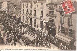 ROANNE (42) Rue Nationale - Arrivée Du 98e Régiment D'Infanterie - Roanne