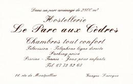 Carte De Visite : Hostellerie - Hôtel : Le Parc Aux Cèdres : Dorée : GANGES LAROQUE - Hérault : 13cm X 8,3cm - Visitenkarten