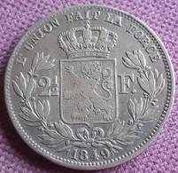 BELGIUM :VERY RARE 2 1/2 FRANCS 1849  In HIGH GRADE SMALL HEAD KM 11 - 10. 2 1/2 Franco