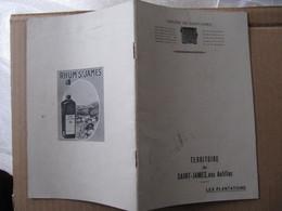 LIVRET - TERRITOIRE DE SAINT JAMES AUX ANTILLES - LES PLANTATIONS - RHUM ST JAMES - Levensmiddelen