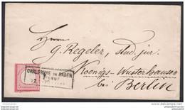 1872, 3 Kreuzer Kleiner Brustschild Brief Ab CARLSRUHE IN BADEN BAHNHOF Nach Königs Wusterhausen - Cartas