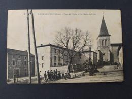 Saint Romain D'Urfé - Place De L'Eglise Et Du Champ De Foire / Editions Chaux / Timbre Et Cachet 1911 - Otros Municipios