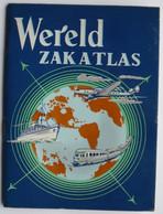 Wereld Zakatlas 1953  (uitgave Centropal Den Haag - Ontwerp En Druk : N.V. Smulders) - Mapas Geográficas
