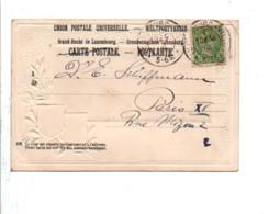 LUXEMBOURG SEUL BELLE CARTE GAUFRéE POUR LA FRANCE 1904 - 1895 Adolphe Profil