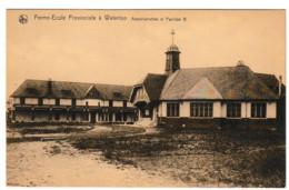 WATERLOO FERME-ECOLE PROVINCIALE ADMINISTRATION ET PAVILLON B - Waterloo