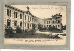 CPA - (89) AUXERRE - Mots Clés:  Hôpital Auxiliaire, Complémentaire, Militaire, Temporaire N° 34 En 1914 / 18 - Auxerre