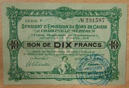 Charleville-Mézières ( 08 - Ardennes) Bon De Caisse De 10 Francs 11-Mars 1916 Série F - Buoni & Necessità