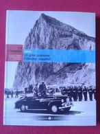 LIBRO FASCÍCULO Nº 14 BIBLIOTECA EL MUNDO FRANQUISMO AÑO A AÑO 1954 UN GRITO GIBRALTAR ESPAÑOL SPANISH HISTORY HISTORIA. - Practical