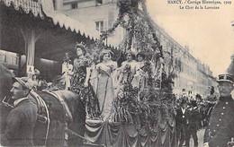 EVENEMENT Event - 54 - NANCY : Cortège Historique 1909 ( Bon Plan ) Le Char De La Reine - CPA - Meurthe Et Moselle - Andere