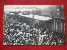 """GUADELOUPE - POINTRE A PITRE - """" CITOYENS MANIFESTANTS ..NOMINATION MAIRE RENE BOISNEUF LE 17 MAI 1925 """" - """" TRES RARE """" - Non Classés"""