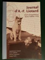 JOURNAL  D'ANDRÉ-FRANK  LIOTARD,  CHEF  D'EXPÉDITION  EN  TERRE  ADÉLIE  1950 - Sciences