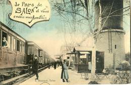 13 - Salon De Provence - J'arrive à Salon Et Vous Envoi Mes Amitiés - Gare Avec Train - Salon De Provence