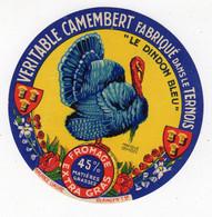 Fev21   62001  étiquette  Camembert  Le Dindon Bleu - Formaggio