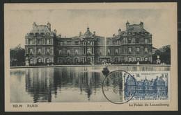 """N° 760 PALAIS DU LUXEMBOURG Sur CARTE MAXIMUM + Cachet à Date """"CONFERENCE DE PARIS 29/7/46"""" - 1940-49"""
