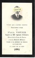 MILITAIRE- Paul VOYEZ , Caporal Au 322° R.I. , + à Verdun Le 12/8/1916 à 23 Ans , Imp. St-Omer - Obituary Notices