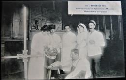 CPA 33 GIRONDE BORDEAUX WW1 Hôpital Militaire - Service Central De Radiographie - Un Blessé - ( Médecine 1914 18 ) - Bordeaux