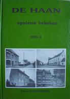 Boek DE HAAN Rond Oostende Wenduine Vlissegem Opnieuw Bekeken Molen Oude Straten School Kust - Geschichte