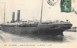 """P/0      76     Le Havre    Sortie Du Transatlantique """"la Bretagne"""" - Hafen"""