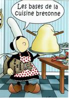 Mam Goz - Les Bases De La Cuisine Bretonne Par Le Corre - éditions Celtik - Neuve - Recipes (cooking)