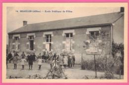 Beaulon école Publique De Filles écolières Récréation * Allier 03230 * Beaulon Arrondissement De Moulins - Andere Gemeenten