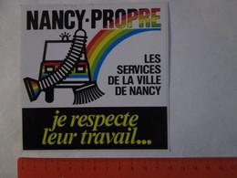 NANCY - Propre, Je Respecte Leur Travail... Les Services De La Ville De NANCY - Stickers