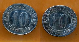 JETON // VERSAILLES (78 Yvelines) // PATRONAGE SAINT-JOSEPH // Dix Centimes - Monetary / Of Necessity