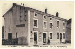 CPA   PERIGNEUX  Hotel , Epicerie MALLARD - Gare De Périgneux - Other Municipalities