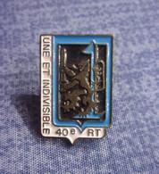 Pin's 1° Compagnie 40° Régiment De Transmissions - Thionville - Moselle - Militares