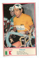 Format Carte Postale 90*143 Mm Dos Blanc : NENCINI    A  VOIR  !!!!!!! - Ciclismo