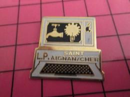 715d Pin's Pins / Beau Et Rare : INFORMATIQUE / ORDINATEUR LYCEE PROFESSIONNEL ST AIGNAN SUR CHER - Informatik