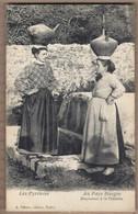 CPA 64 - Les Pyrénées - AU PAYS BASQUE - Basquaises à La Fontaine - TB PLAN PORTRAIT De 2 Femmes Avec Cruche Sur Tête - Non Classificati