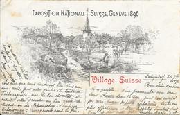 Suisse Genève - Exposition Nationale Suisse Genève 1896 - Village Suisse 1896-09-19 EM - GE Genève